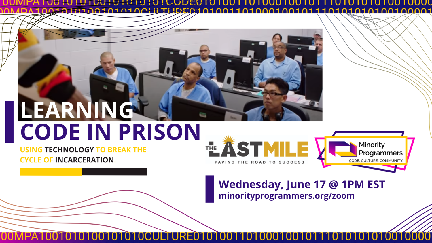 Learning Code in Prison: The Last Mile Webinar Ad