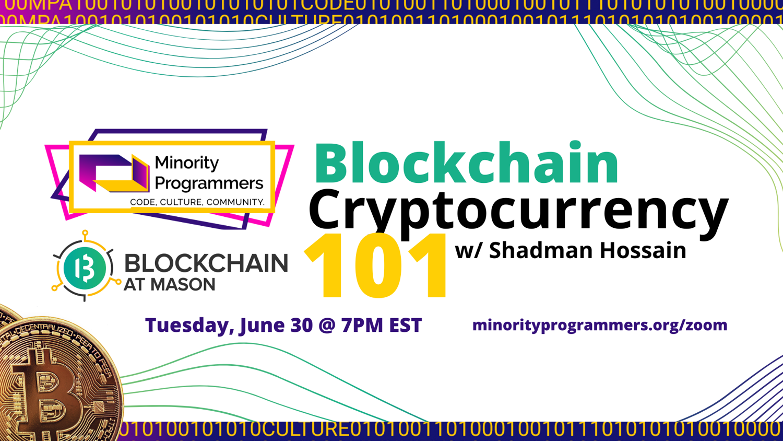 Mason Blockchain Founder Shadman Hossain, Minority Programmers Blockchain Cryptocurrency Webinar