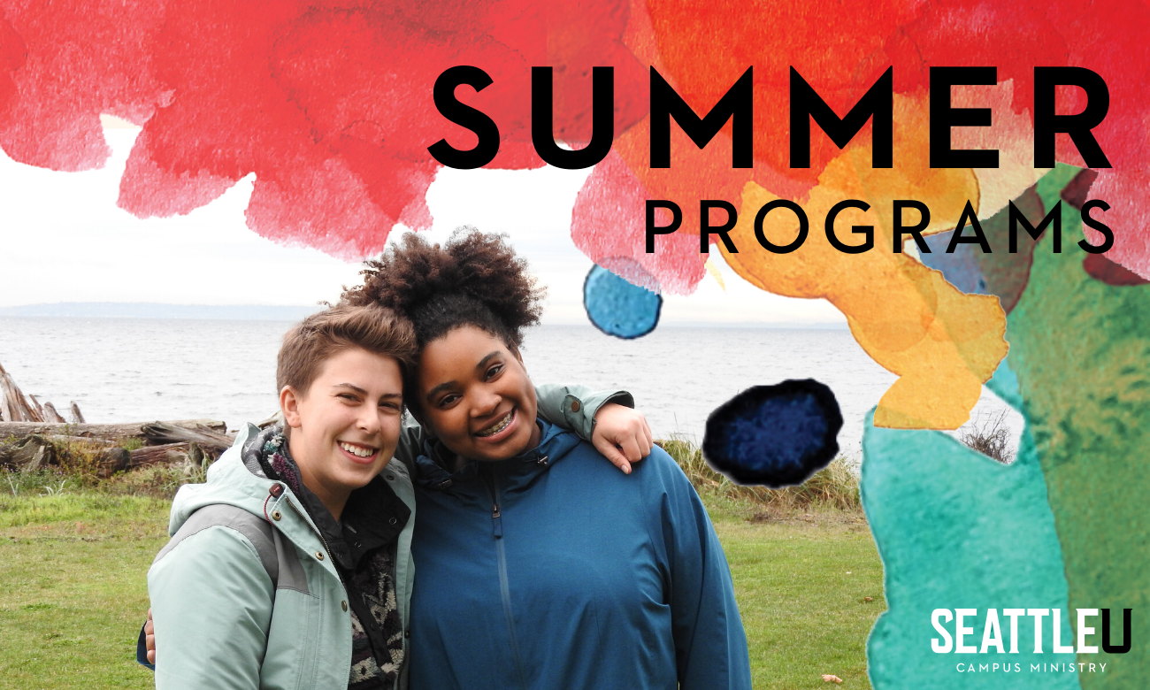 "Two students smile in front of a body of water. Text reads ""Campus Ministry Summer Programs"""